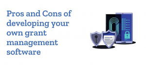 Build vs Buy grant management software