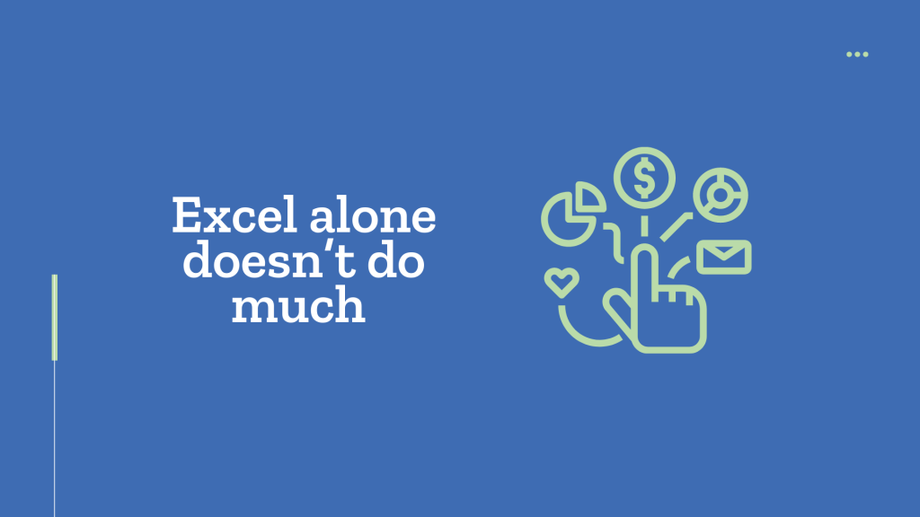 Grantmaking software: Excel alone doesn't do much