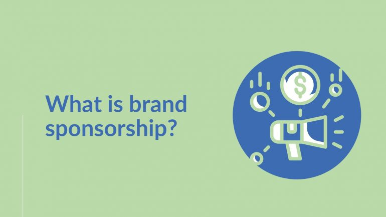 What is brand sponsorship?